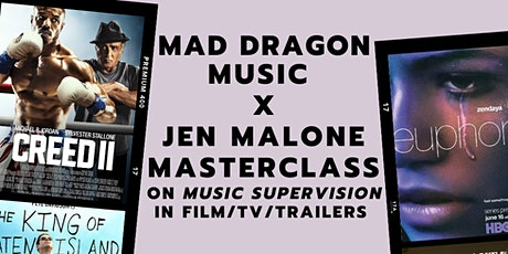 MAD Dragon Music Masterclass on Music Supervision with Jen Malone tickets