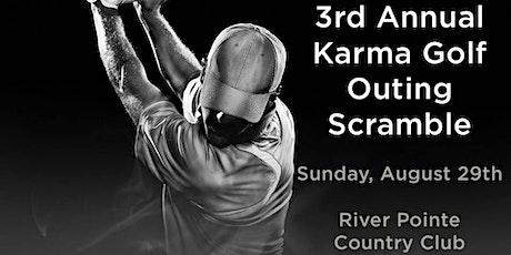 3rd Annual Karma Golf Outing Scramble tickets