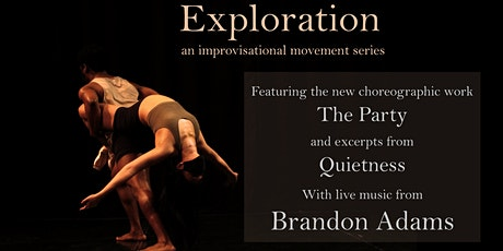 Exploration: An Improvisational Movement Series tickets