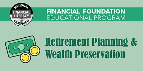 Retirement Planning & Wealth Preservation Pt. 2 tickets