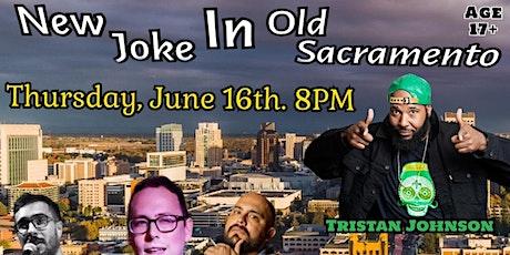 New Joke In Old Sacramento tickets