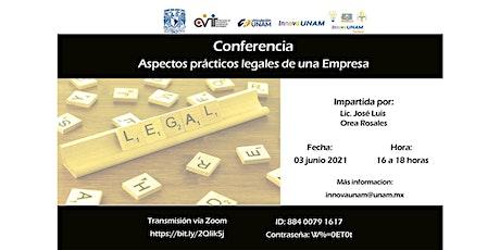 Ponencia: Aspectos prácticos legales de una Empresa entradas