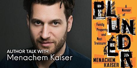 Humans of the Holocaust: Conversation with Menachem Kaiser tickets
