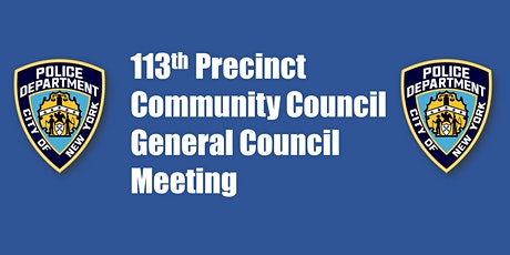 113th Precinct Community Council General Meeting tickets