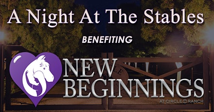 A Night At The Stables Benefiting New Beginnings tickets