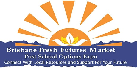 BRISBANE FRESH FUTURES MARKET 2021 tickets