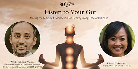 Listen to Your Gut - Making the Mind-Gut Connection for Healthy Living tickets