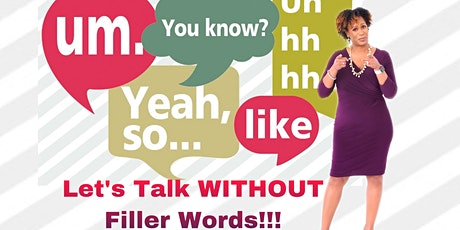 Let's Talk Without Filler Words tickets