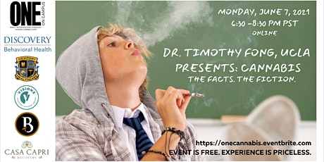 DR. TIMOTHY FONG: Cannabis Culture. The Facts. The Fiction. tickets