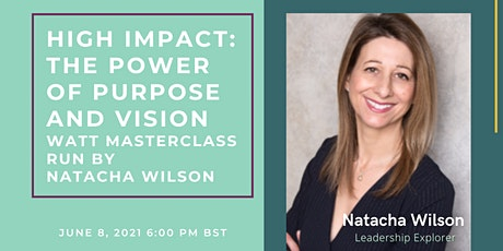 High Impact: the power of purpose and vision tickets