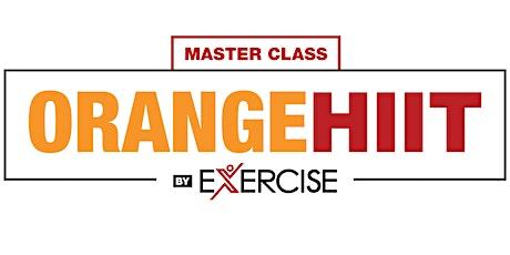 Master class ORANGE HIT by Excersice entradas