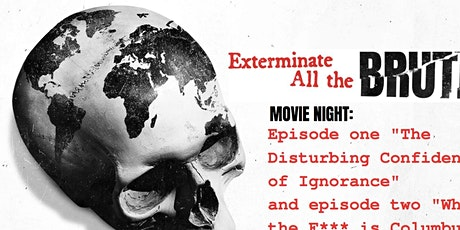 Movie Night: Exterminate All The Brutes Part 1 & 2 tickets