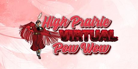 High Prairie Virtual Traditional Pow Wow tickets