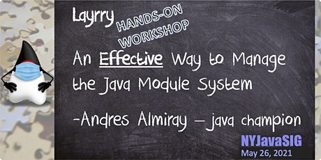 Hands-On Workshop: Manage the Java Module System with Layrry tickets