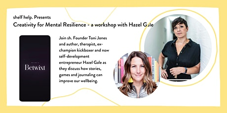 shelf help. Presents: Cultivating Mental Resilience with Hazel Gale tickets