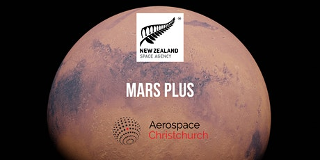 Aerospace Christchurch Meet Up #18: Mars Plus tickets