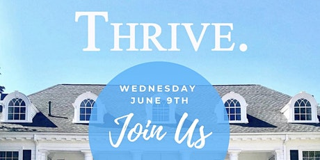 Wednesday, June 9 - THRIVE. Event at The Mansion at the Hellenic Center tickets