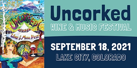 Lake City Uncorked Wine & Music Festival tickets
