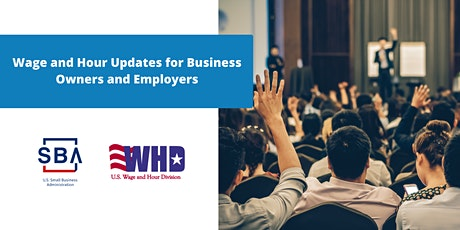 Wage and Hour Updates for Business Owners and Employers tickets