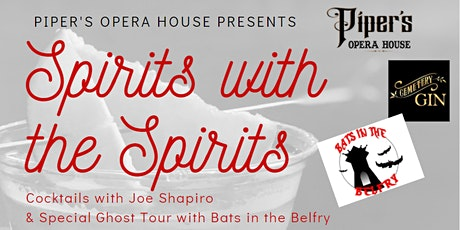 Spirits with the Spirits - Cocktails and Ghost Tour tickets