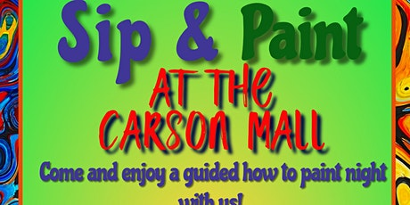 Sip and Paint at Carson Mall. tickets