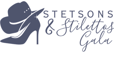 Stetsons & Stilettos Gala & Silent Auction tickets