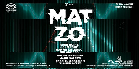 MAT ZO @ Treehouse Miami tickets