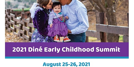 2021 Virtual Diné Early Childhood Summit tickets