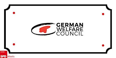 Deutsche im UK / Rückkehrende - Info Abend mit German Welfare Council Tickets