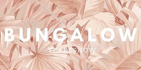 BUNGALOW - JUNE 8-9 tickets