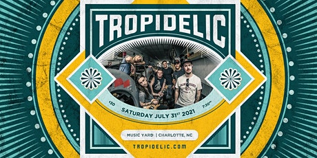 Tropidelic @ The Music Yard tickets
