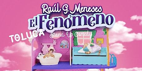 Raul G. Meneses | Stand Up Comedy | Toluca boletos