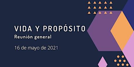 Reunión Vida y Propósito 16-05-2021 boletos