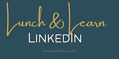 Lunch & Learn: LinkedIn tickets