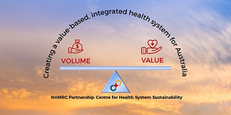 Creating a value-based, integrated health system in Australia tickets