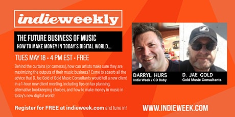 Indie Weekly: The Future Business of Music! tickets