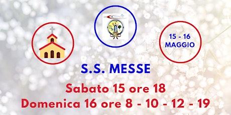 S.S. Messe Sabato 15 e Domenica 16 Maggio 2021 biglietti