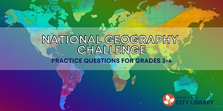 ONLINE National Geography Challenge Practice Questions (For Grades 3-4) tickets