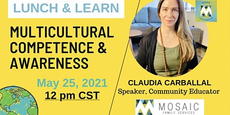 LUNCH & LEARN: Multicultural Competence & Awareness tickets