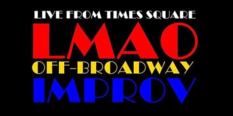 LMAOff-Broadway Improv Comedy Times Square NYC tickets