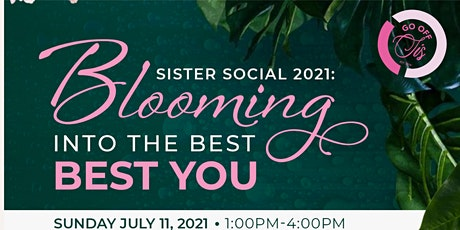 Sister Social: Blooming into the best you! tickets