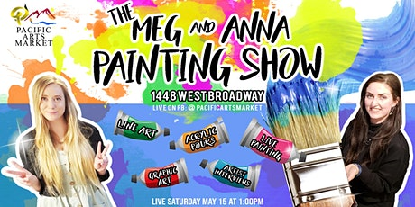 Meg & Anna Painting Show ep. 8 tickets