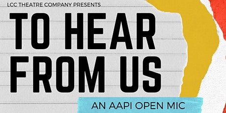 To Hear From Us: An AAPI Open Mic tickets