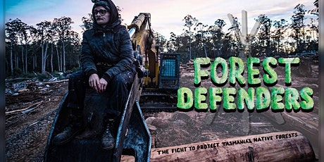 The Fight For Tasmania's native Forest tickets