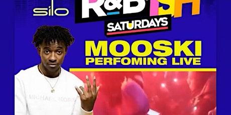 RNB•ISH SATURDAYS THE LADIES FAVORITE  NIGHT Mooski Performing Live tickets