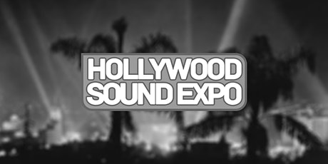 Hollywood Sound Expo 2021 - Day 1 LIVE tickets