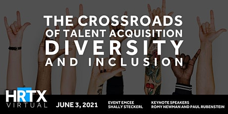 HRTX Virtual June: The Crossroads of TA, Diversity and Inclusion tickets
