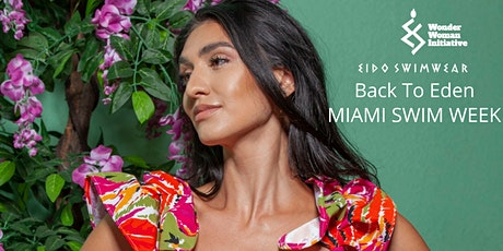 """Back To Eden - """"Miami Swim Week"""" tickets"""