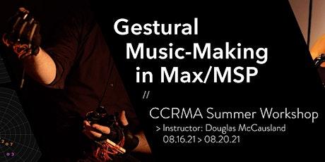Gestural Music-Making in Max/MSP tickets