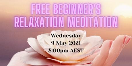 FREE Online Beginner's Relaxation Meditation tickets